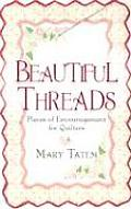 Beautiful Threads Pieces of Encouragement for Quilters