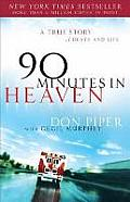 90 Minutes in Heaven: A True Story of Death & Life Cover