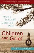 Children & Grief Helping Your Child Understand Death