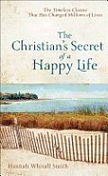 Christians Secret Of A Happy Life