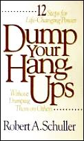 Dump Your Hang-Ups: Without Dumping Them on Others