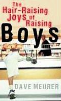 Hair Raising Joys Of Raising Boys
