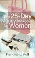 25 Day Money Makeover For Women