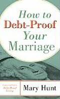 How To Debt Proof Your Marriage