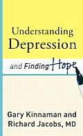 Understanding Depression & Finding Hope