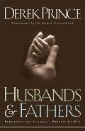 Husbands & Fathers: Rediscover the Creator's Purpose for Men Cover