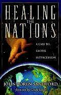 Healing the Nations: A Call to Global Intercession