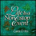Life Is a Nonstop Event