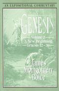 Genesis Volume 2 Genesis 12 36 An Exposition