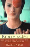 Redeeming Eve Finding Hope Beyond the Struggles of Life