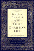Golden Booklet Of The True Christian Lif