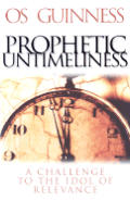 Prophetic Untimeliness A Challenge To T