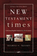 New Testament Times Understanding The