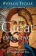 The Great Emergence: How Christianity Is Changing and Why (Emersion: Emergent Villages Resources for Communities of Fai) Cover
