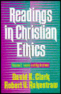 Readings in Christian Ethics Volume 2 Issues & Applications