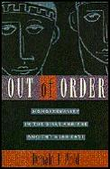 Out Of Order Homosexuality In The Bible