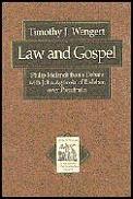 Law & Gospel Philip Melanchthons Debat