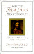 Will the Real Jesus Please Stand Up A Debate Between William Lane Craig & John Dominic Crossan