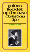 Golden Booklet Of The True Christian Lif