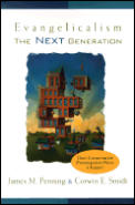 Evangelicalism The Next Generation