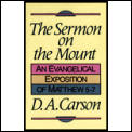 Sermon On The Mount An Evangelical Expos