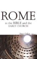 Rome In The Bible & The Early Church