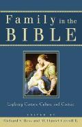 Family in the Bible Exploring Customs Culture & Context