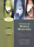 Introducing World Missions: a Biblical, Historical, and Practical Survey -with CD (04 Edition)