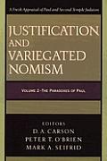 Justification and Variegated Nomism, 2 Vols.