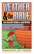 Weather & the Bible 100 Questions & Answers