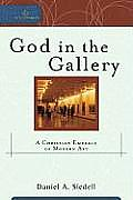 God in the Gallery (08 Edition)