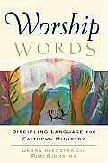 Worship Words Discipling Language...
