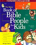 The Baker Book of Bible People for Kids