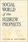Social World of Hebrew Prophets (01 Edition)