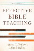 Effective Bible Teaching (2ND 12 Edition)
