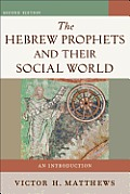 The Hebrew Prophets and Their...