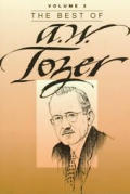 Best Of A W Tozer Volume 2