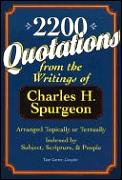 2,200 Quotations: From the Writings of Charles H. Spurgeon: Arranged Topically or Textually and Indexed by Subject, S