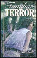 Familiar Terror