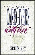 For Caregivers, with Love