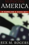 Seducing America Is Gambling A Good Bet
