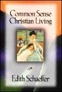 Common Sense Christian Living