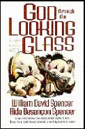 God Through The Looking Glass Glimpses F