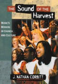 Sound Of The Harvest Musics Mission In C