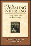 Healing The Hurting Giving Hope & Help