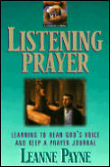 Listening Prayer Learning to Hear Gods Voice & Keep a Prayer Journal