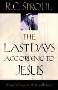Last Days According to Jesus When Did Jesus Say He Would Return