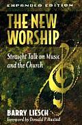 New Worship Straight Talk on Music & the Church