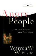 Angry People & What We Can Learn From