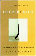 Doorways To A Deeper Faith Six Keys To